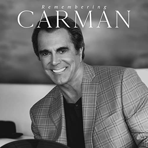 Carman - Remembering Carman (2021)