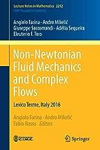 Best non newtonian fluid mechanics book Reviews