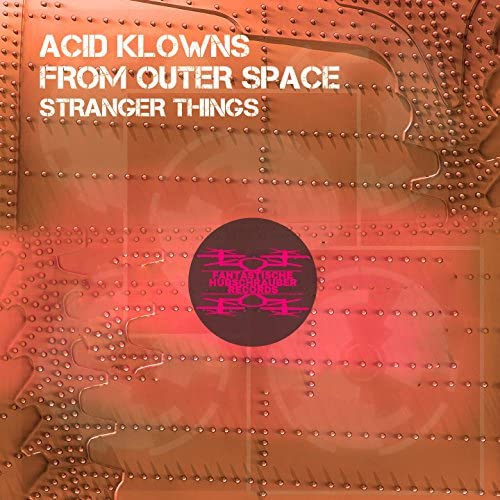 Acid Klowns From Outer Space