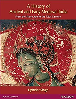 A History of Ancient and Early Medieval India: From the Stone Age to the 12th Century (English Edition) par [Upinder Singh]