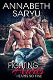 Fighting Hearts: A Friends to Lovers steamy sports romance (Hearts So Fine Book 1)