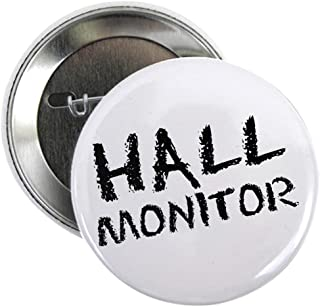 CafePress Hall Monitor Funny School Button 2.25