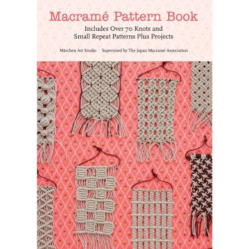 Marchen Art: Macrame Pattern Book