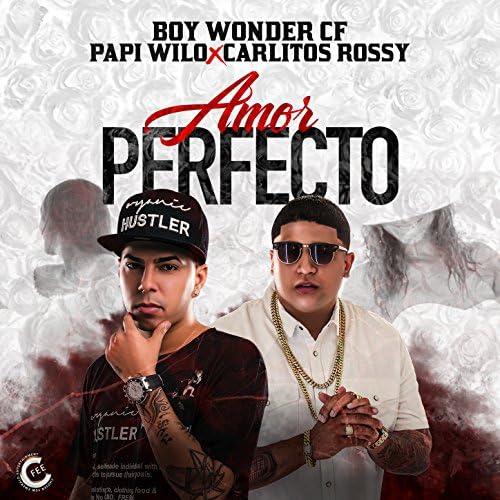 Papi Wilo, Carlitos Rossy & Boy Wonder Cf