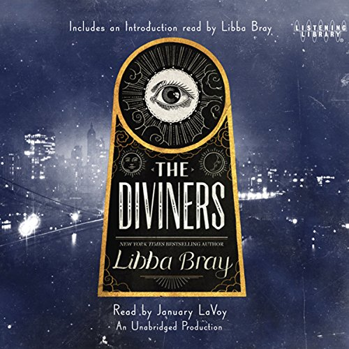 The Diviners                   Written by:                                                                                                                                 Libba Bray                               Narrated by:                                                                                                                                 January LaVoy                      Length: 18 hrs and 14 mins     36 ratings     Overall 4.6