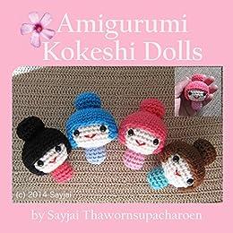 Amigurumi Kokeshi Dolls by [Sayjai Thawornsupacharoen]