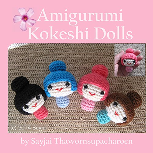 Amigurumi Kokeshi Dolls (English Edition)