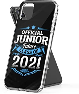 Case Phone Official Junior Future Class of 2021 Funny First Day (6.5-inch Diagonal Compatible with iPhone 11 Pro Max)