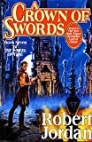 A Crown of Swords (The Wheel of Time, Book 7) (Wheel of Time, 7)