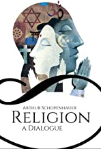 RELIGION: A DIALOGUE (Classic Book) : With illustration (English Edition)