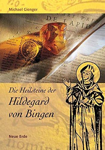 Gienger, Michael<br />Die Heilsteine der Hildegard von Bingen