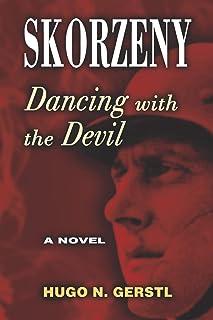 Skorzeny: Dancing with the Devil