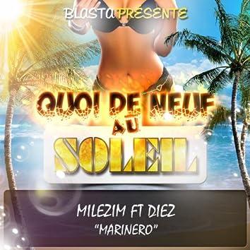 Marinero (feat. Diez) [Quoi de neuf au soleil]