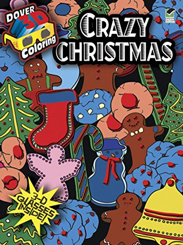 Crazy Christmas [With 3-D Glasses] (Dover 3D Coloring Book)