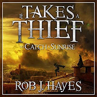 It Takes a Thief to Catch a Sunrise                   By:                                                                                                                                 Rob J. Hayes                               Narrated by:                                                                                                                                 Schatzie Schaefers                      Length: 9 hrs and 21 mins     11 ratings     Overall 4.3