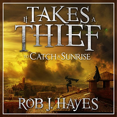 It Takes a Thief to Catch a Sunrise Titelbild