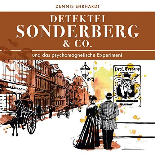 Couverture de Sonderberg & Co. und das psychomagnetische Experiment