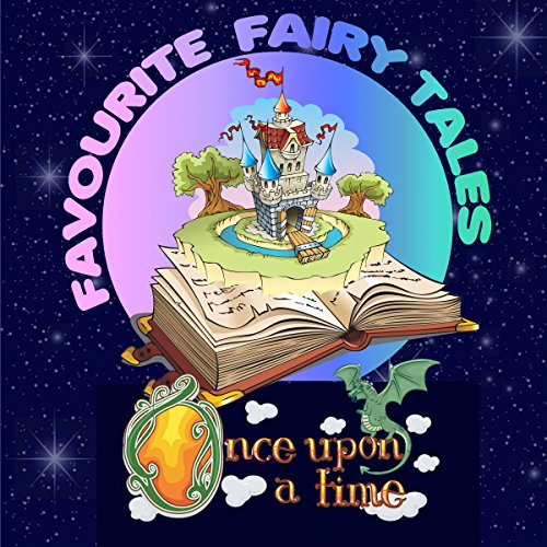 Couverture de Once upon a Time: Favourite Fairy Tales