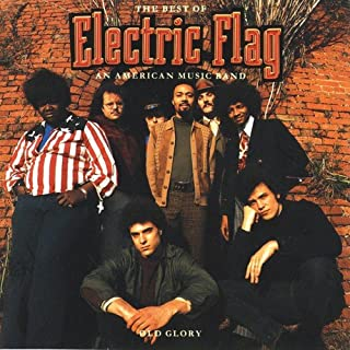 Best electric flag an american music band Reviews
