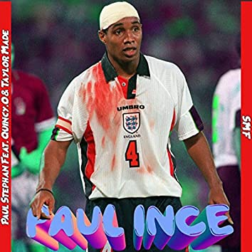 Paul Ince (feat. Quincy.O & Taylor Made)