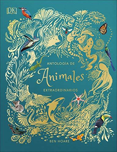 Antología de animales extraordinarios (Infantil)