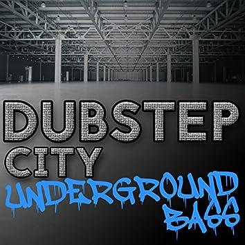Dubstep City: Underground Bass