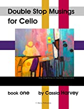 Double Stop Musings for Cello, Book One