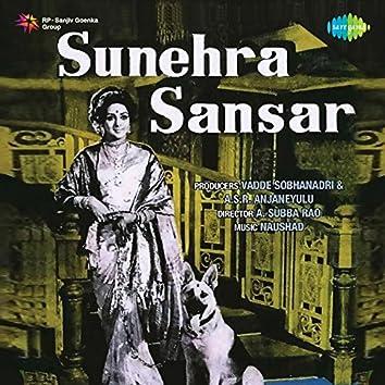 Sunehra Sansar (Original Motion Picture Soundtrack)