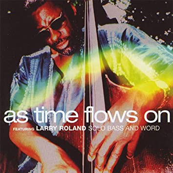 As Time Flows On
