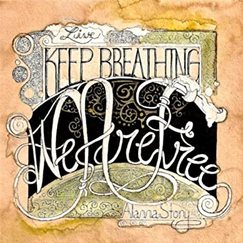 Keep Breathing / We Are Free Live