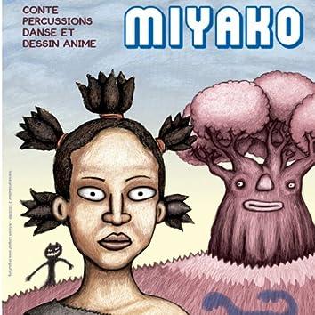 Miyako (Conte percussions danse et dessin animé)