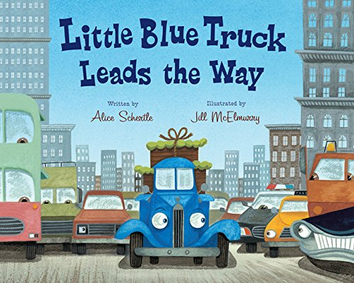 Compare Textbook Prices for Little Blue Truck Leads the Way big book Illustrated Edition ISBN 9780547850603 by Schertle, Alice,McElmurry, Jill