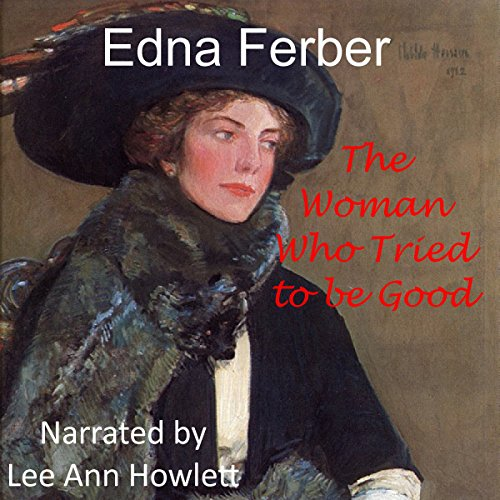 The Woman Who Tried to Be Good audiobook cover art