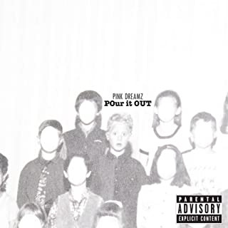 Pour It Out [Explicit]