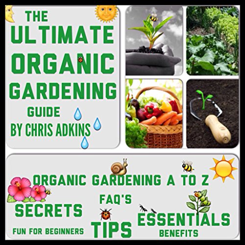 The Ultimate Organic Gardening Guide audiobook cover art
