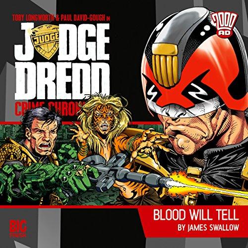 Judge Dredd - Crime Chronicles - Blood Will Tell cover art