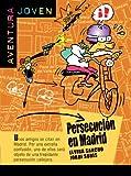 Persecución en Madrid (Aventura Joven)