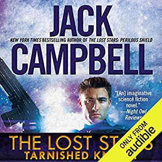 Tarnished Knight     The Lost Stars, Book 1              By:                                                                                                                                 Jack Campbell                               Narrated by:                                                                                                                                 Marc Vietor                      Length: 12 hrs and 51 mins     2,513 ratings     Overall 4.3
