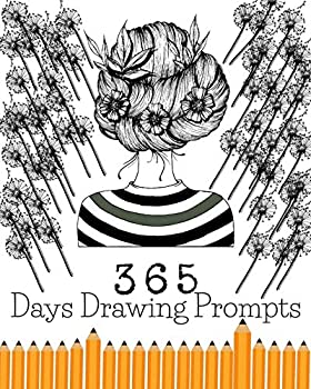 365 Days Drawing Prompts  Daily Journal Things To Draw Creative Exercise For Every Day Of The Year Art Sketchbook Challlenge