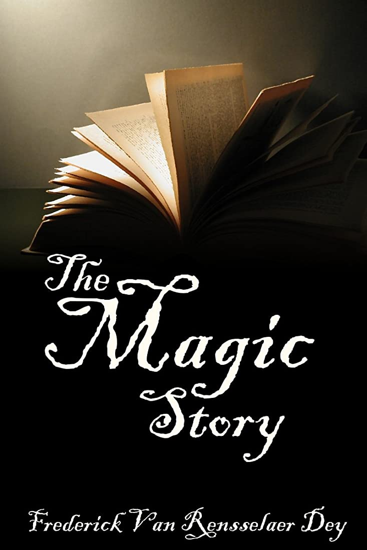 予備しばしば決定的The Magic Story [Illustrated & Annotated] (English Edition)