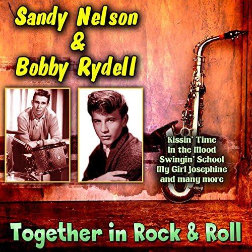 Bobby Rydell, Sandy Nelson