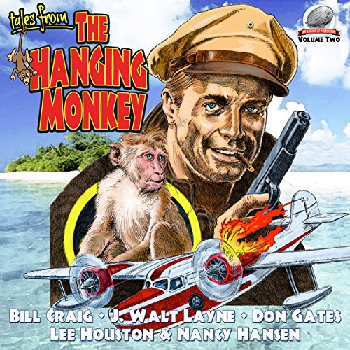 Tales from the Hanging Monkey audiobook cover art