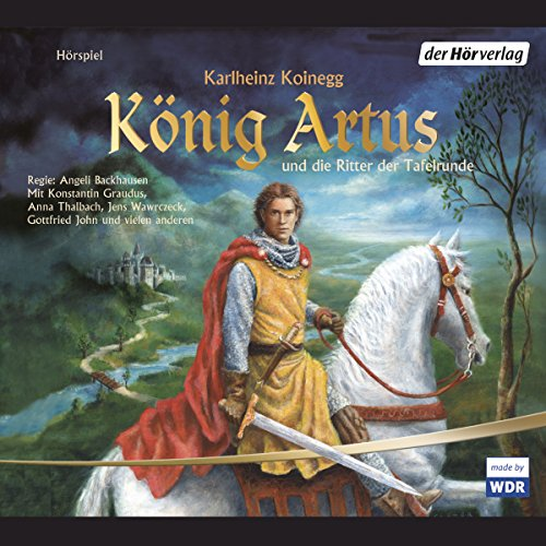 König Artus und die Ritter der Tafelrunde                   By:                                                                                                                                 Karlheinz Koinegg                               Narrated by:                                                                                                                                 Michael Habeck,                                                                                        Anna Thalbach,                                                                                        Konstantin Graudus                      Length: 3 hrs and 30 mins     Not rated yet     Overall 0.0
