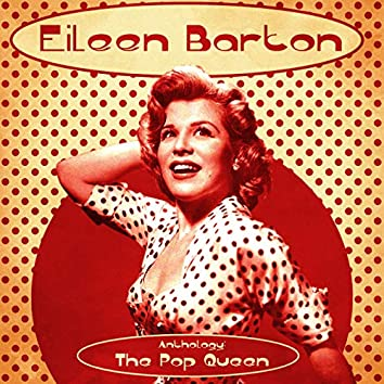 Anthology: The Pop Queen (Remastered)