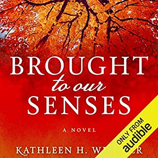 Brought to Our Senses audiobook cover art