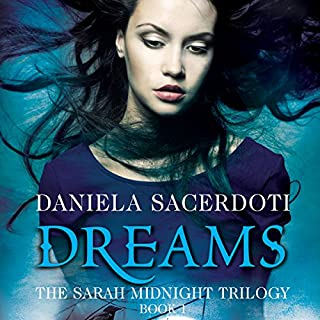 Dreams: The Sarah Midnight Trilogy, Book 1 cover art