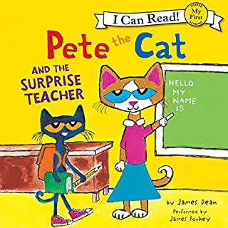 Pete the Cat and the Surprise Teacher                   Written by:                                                                                                                                 James Dean                               Narrated by:                                                                                                                                 James Fouhey                      Length: 4 mins     Not rated yet     Overall 0.0