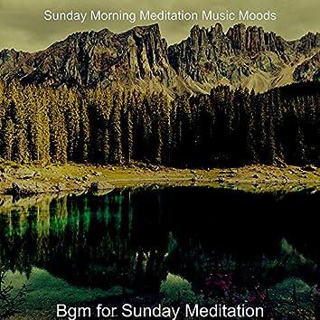 Bgm for Sunday Meditation