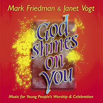 God Shines on You