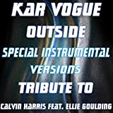 Outside (Special Instrumental and Remix Versions) [Calvin Harris feat. Ellie Goulding]
